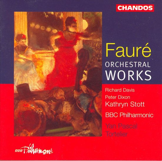 Faure: Orchestral Works / Tortelier, BBC Philharmonic