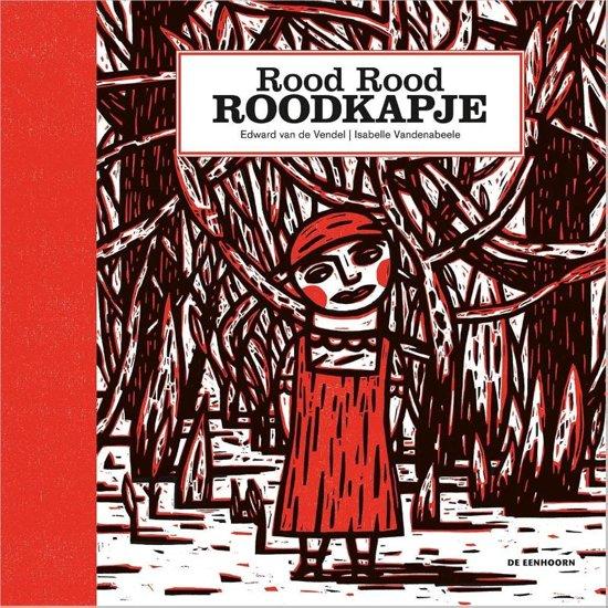 Rood Rood Roodkapje