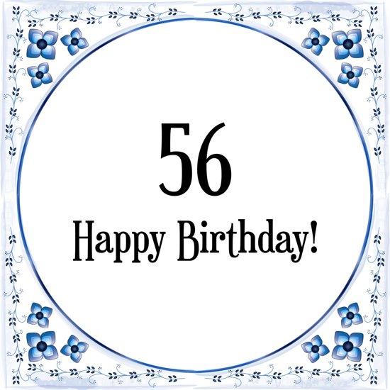 Verjaardag 56.Verjaardag Tegeltje Met Spreuk 56 Jaar Happy Birthday 56 Cadeau Verpakking Plakhanger