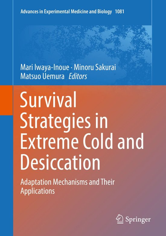 Survival Strategies in Extreme Cold and Desiccation