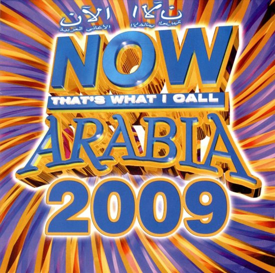 Now That'S What I Call  Arabia 2009