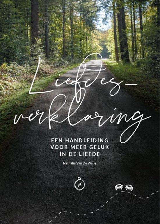 Liefdesverklaring - Een handleiding voor meer geluk in de liefde