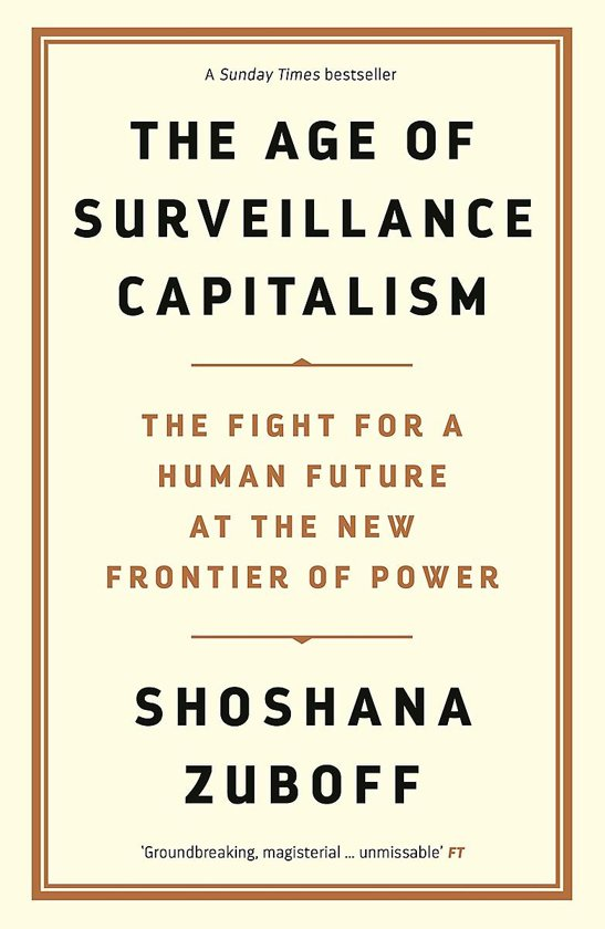 Boek cover The Age of Surveillance Capitalism van Shoshana Zuboff (Paperback)