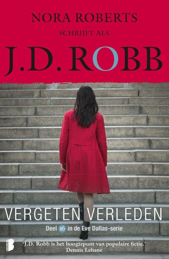 Boek cover Eve Dallas 16 - Vergeten verleden van J.D. Robb (Onbekend)