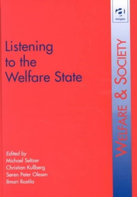 Listening to the Welfare State