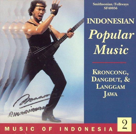 Music Of Indonesia 2: Indonesian Popular Music