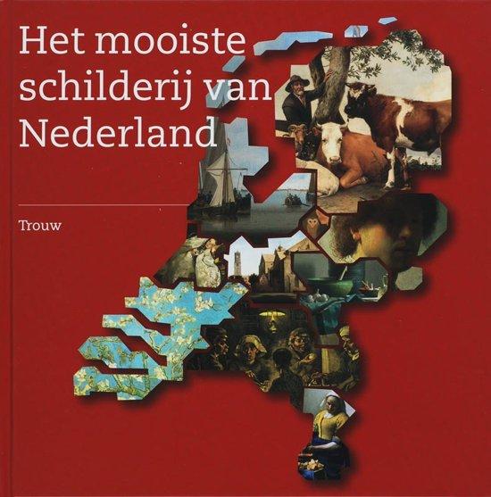 Mooiste schilderij van Nederland