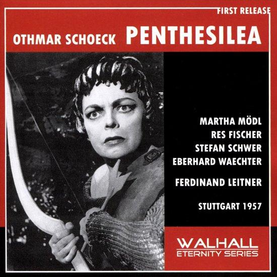 Othmar Schoeck: Penthesilea