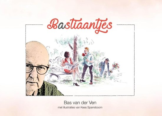 Bastiaantjes - Bas van der Ven |