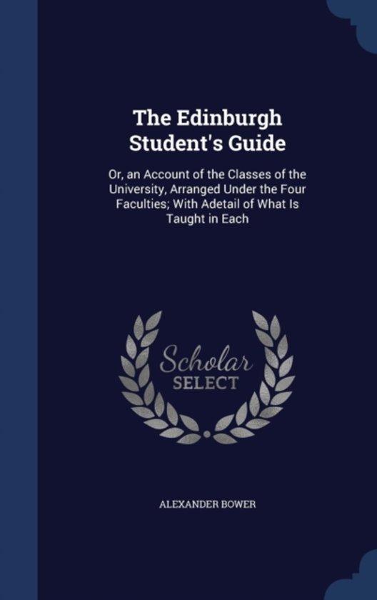 The Edinburgh Student's Guide