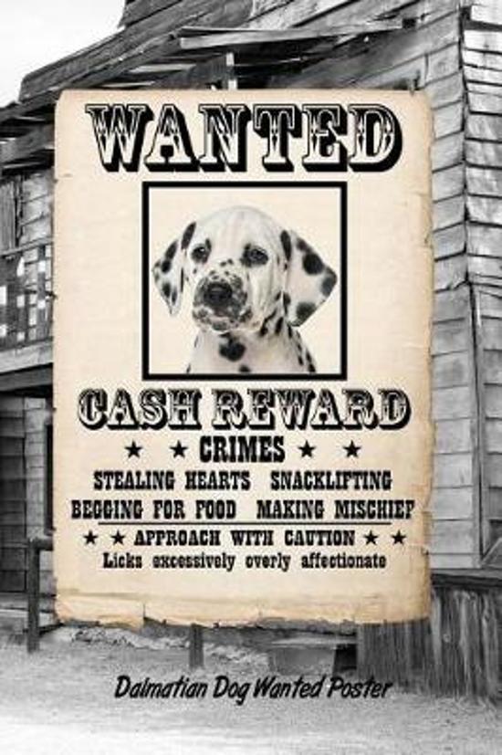 Dalmatian Dog Wanted Poster