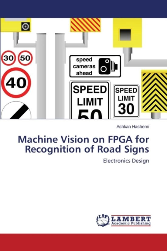 Machine Vision on FPGA for Recognition of Road Signs