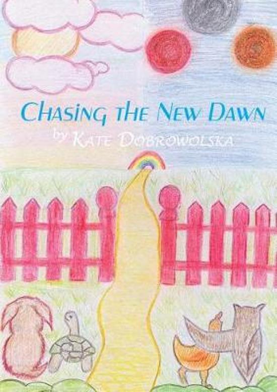 Chasing the New Dawn