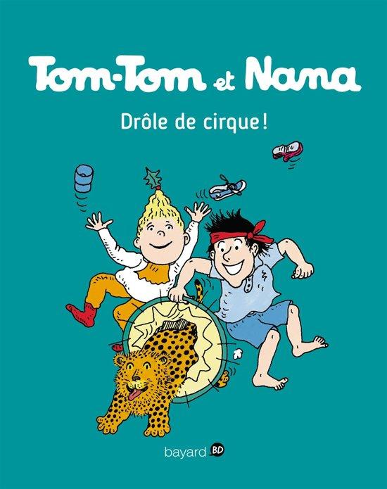 Tom-Tom et Nana, Tome 07