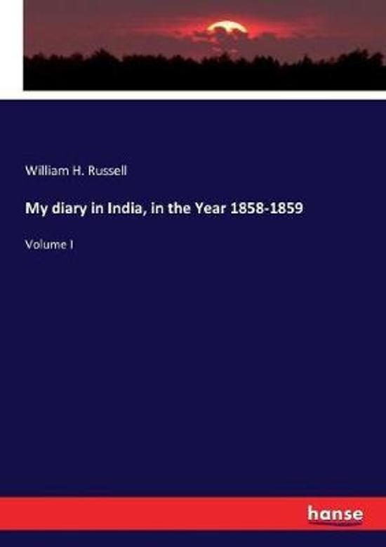 My diary in India, in the Year 1858-1859