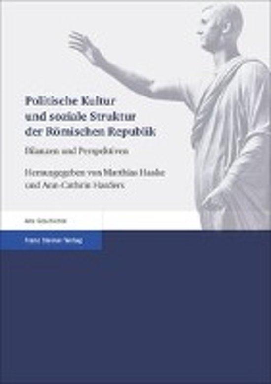 Politische Kultur Und Soziale Struktur Der Romischen Republik