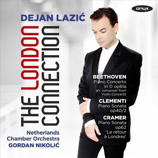 Dejan Lazic & Netherlands Chamber O - The London Connection