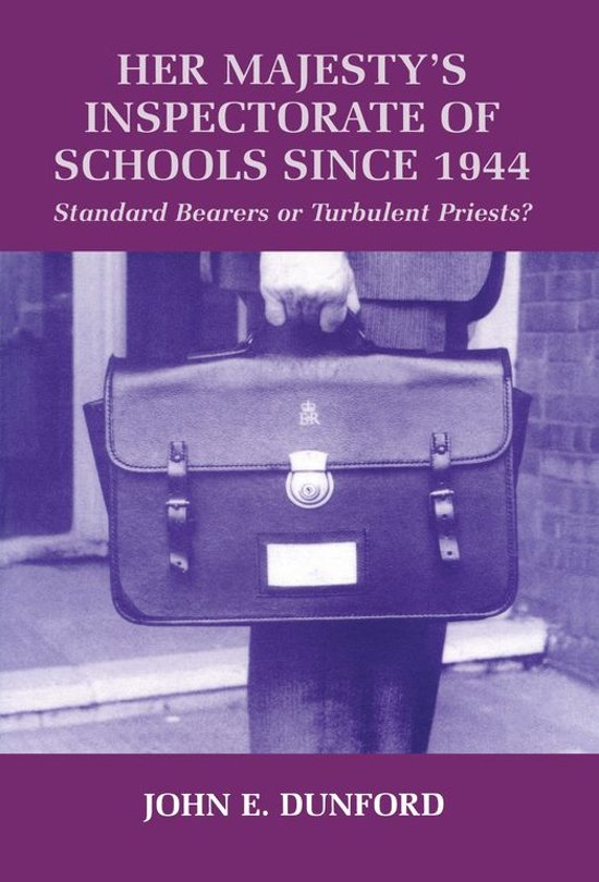 Her Majesty's Inspectorate of Schools Since 1944