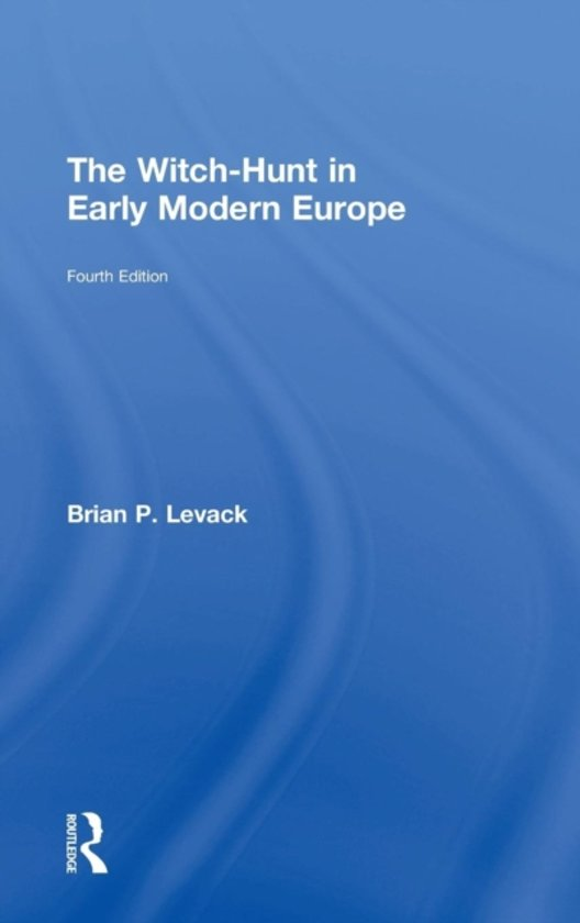 an analysis of brian levacks the witch hunt in modern europe