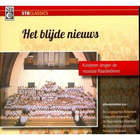 Het Blijde Nieuws (Kinderen zingen de mooiste paasliederen)
