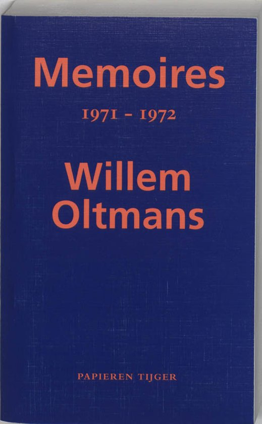 Memoires / 1971-1972 - Willem Oltmans pdf epub