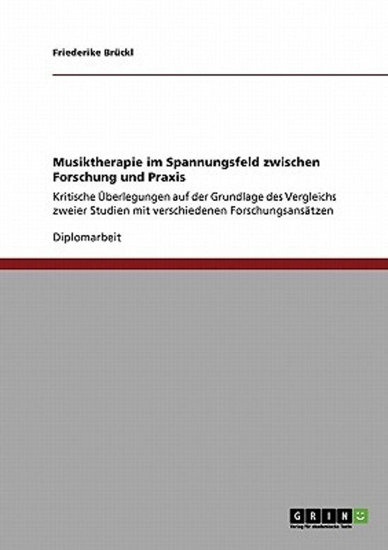 Musiktherapie Im Spannungsfeld Zwischen Forschung Und Praxis