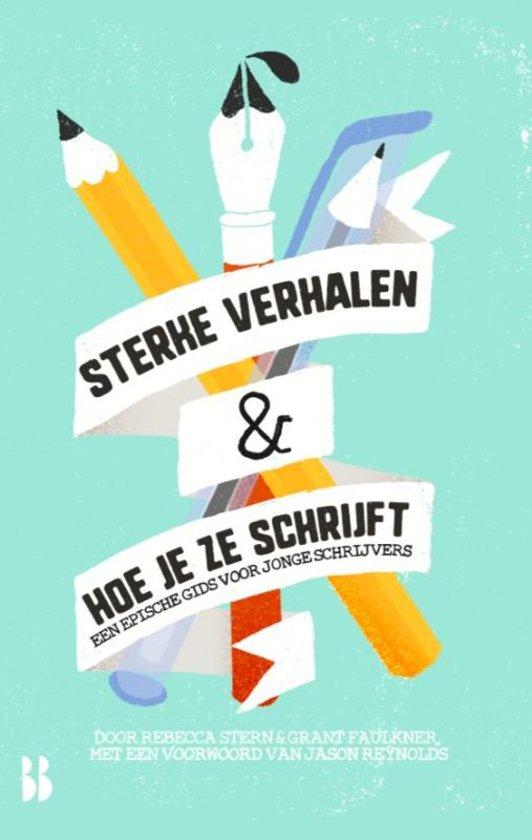 Boek cover Sterke verhalen & hoe je ze schrijft van Rebecca Stern (Paperback)
