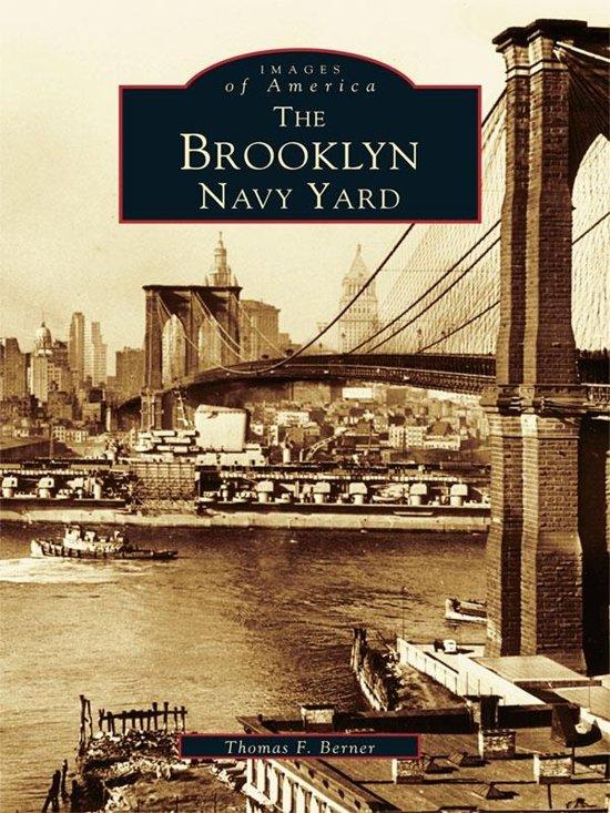 Brooklyn Navy Yard, The