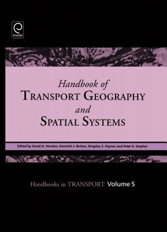 Handbook of Transport Geography and Spatial Systems