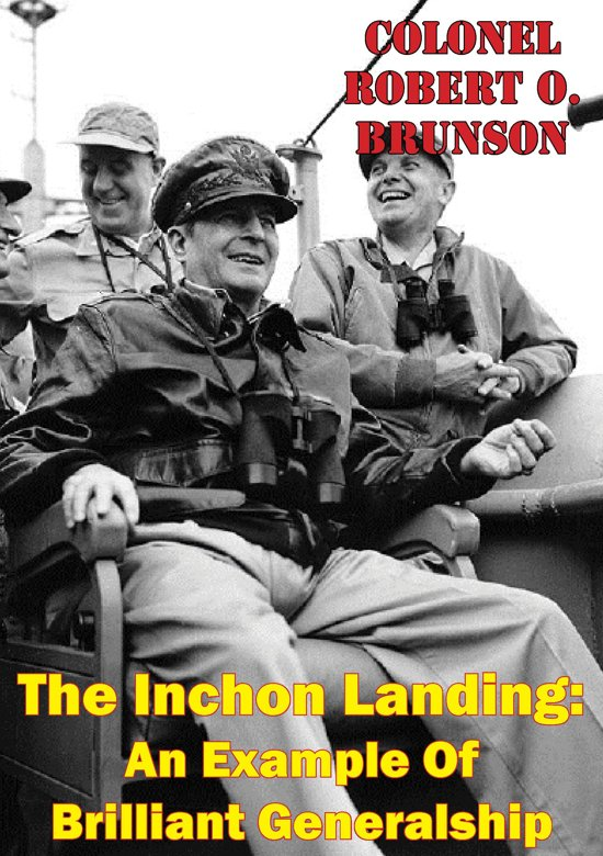 Bol The Inchon Landing An Example Of Brilliant Generalship