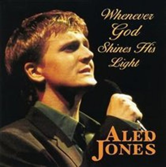 Aled Jones - Whenever God Shines His Light