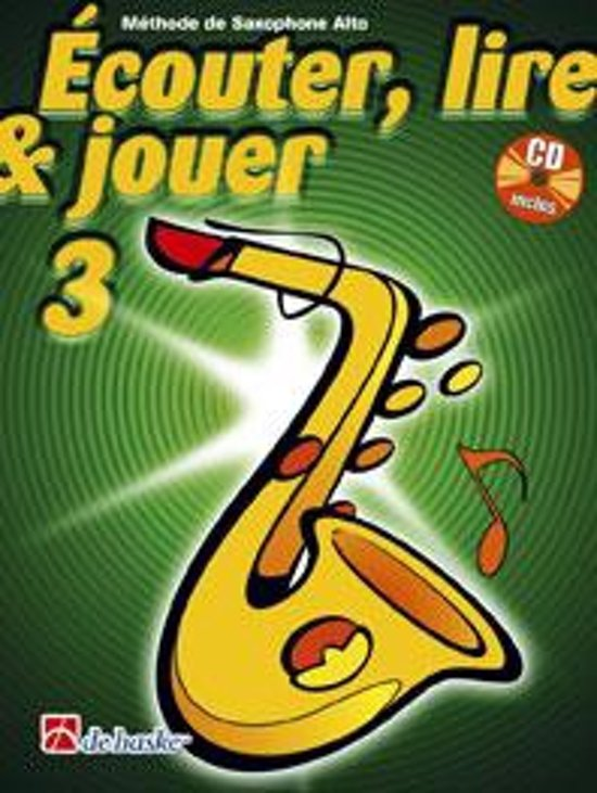 Couter Lire Jouer 3 Saxophone Alto - M. Oldenkamp pdf epub