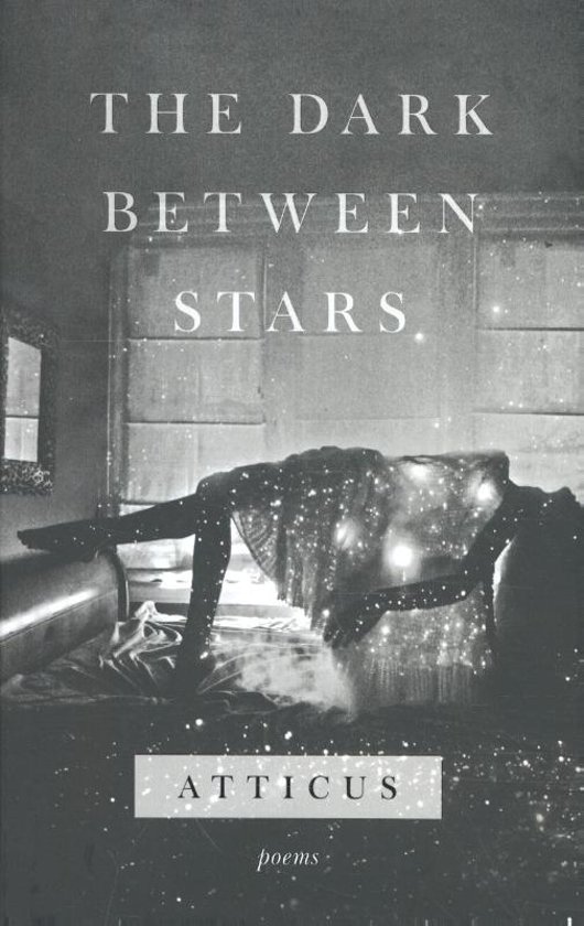 Boek cover Dark Between Stars van Atticus Poetry (Hardcover)