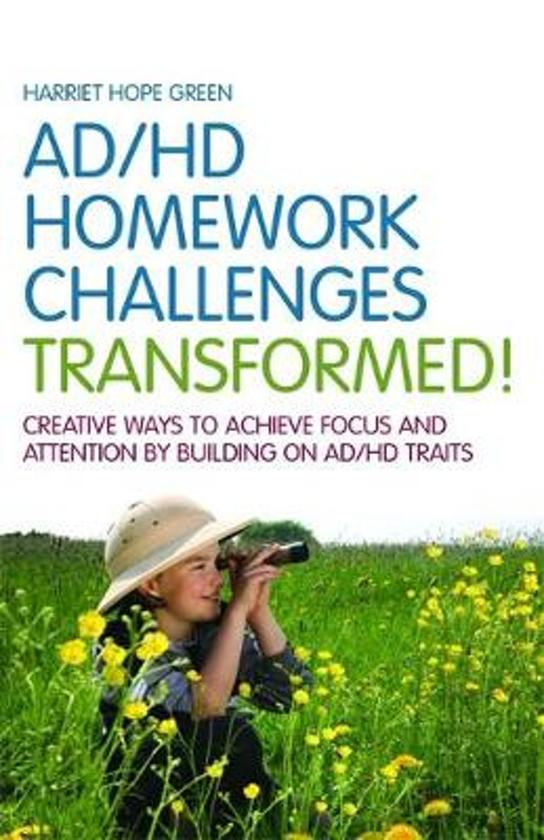 AD/HD Homework Challenges Transformed!
