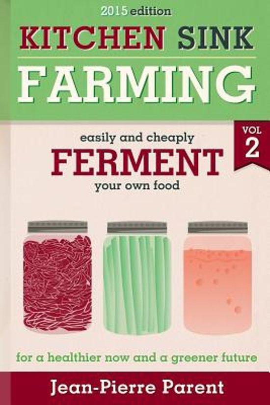 Kitchen Sink Farming Volume 2
