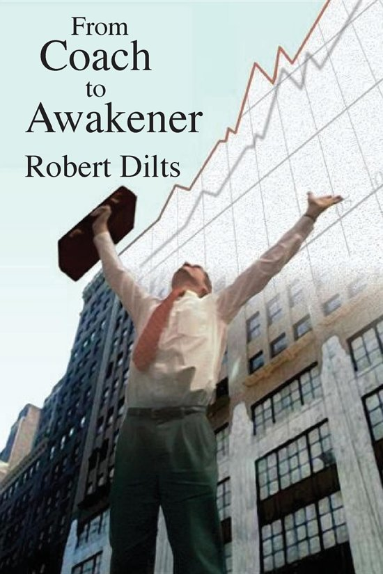 Boek cover From Coach to Awakener van Robert B. Dilts (Onbekend)