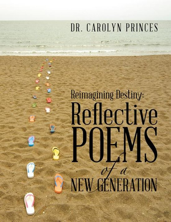 Reimagining Destiny: Reflective Poems of a New Generation