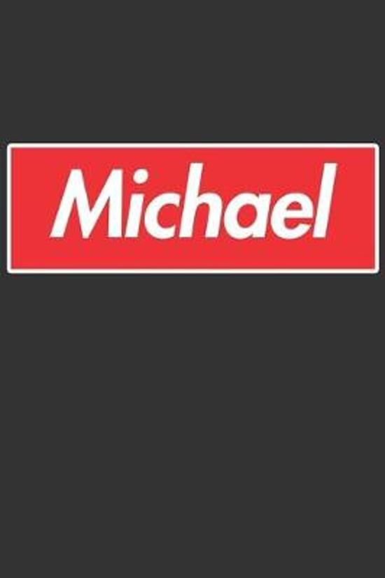 Michael: Michael Planner Calendar Notebook Journal, Personal Named Firstname Or Surname For Someone Called Michael For Christma