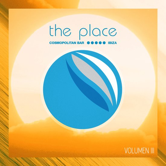 Various Artists - The Place Ibiza Volume 3