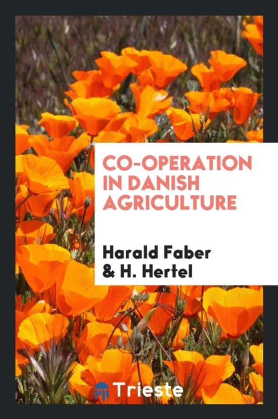Boek cover Co-Operation in Danish Agriculture van Harald Faber (Paperback)