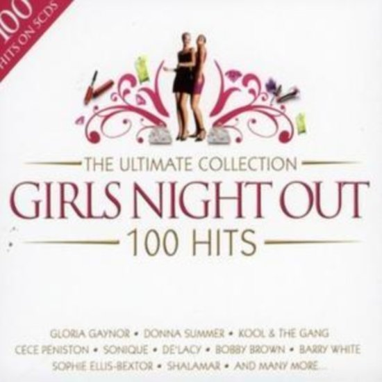 Girls Night Out: The Ultimate Collection