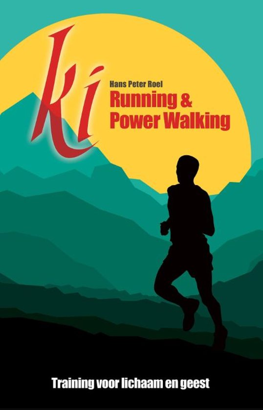 Boek cover Ki running & Power walking van Hans Peter Roel (Paperback)