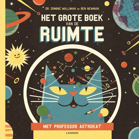 Het grote boek van de ruimte met professor Astrokat