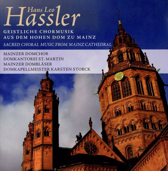 Hassler; Sacred Choral Music From M