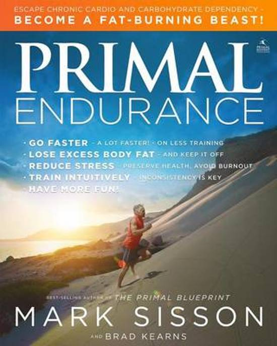 Bol the new primal blueprint mark sisson 9781939563309 boeken primal endurance malvernweather Image collections