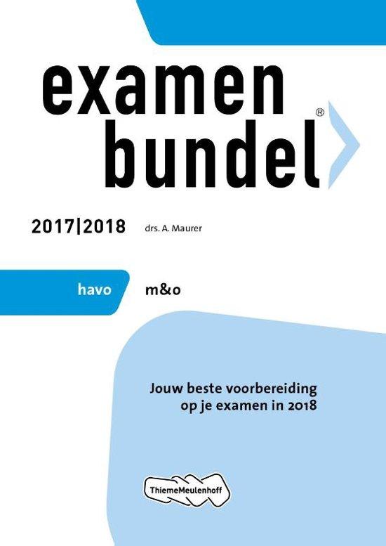 Examenbundel havo Management & Organisatie 2017/2018 - A. Maurer