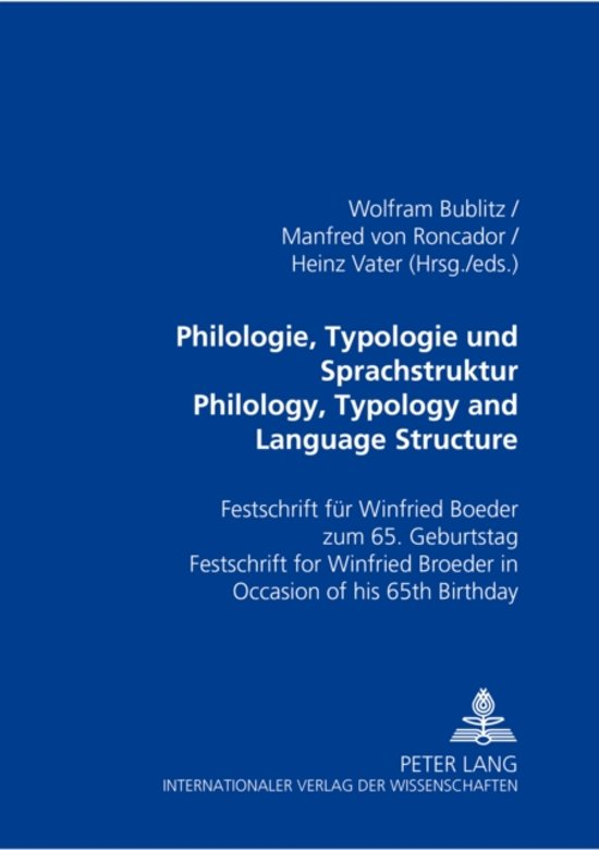 Philologie, Typologie Und Sprachstruktur Philology, Typology and Language Structure