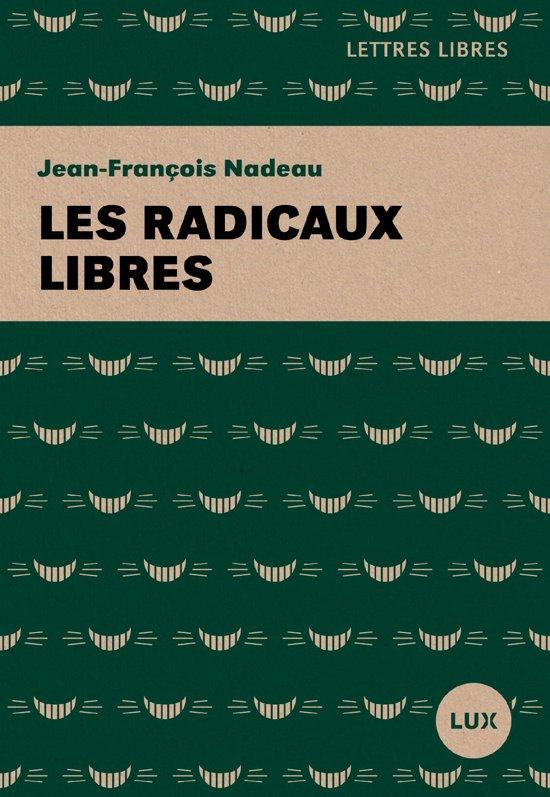 Boek cover Les radicaux libres van Jean-Francois Nadeau (Onbekend)