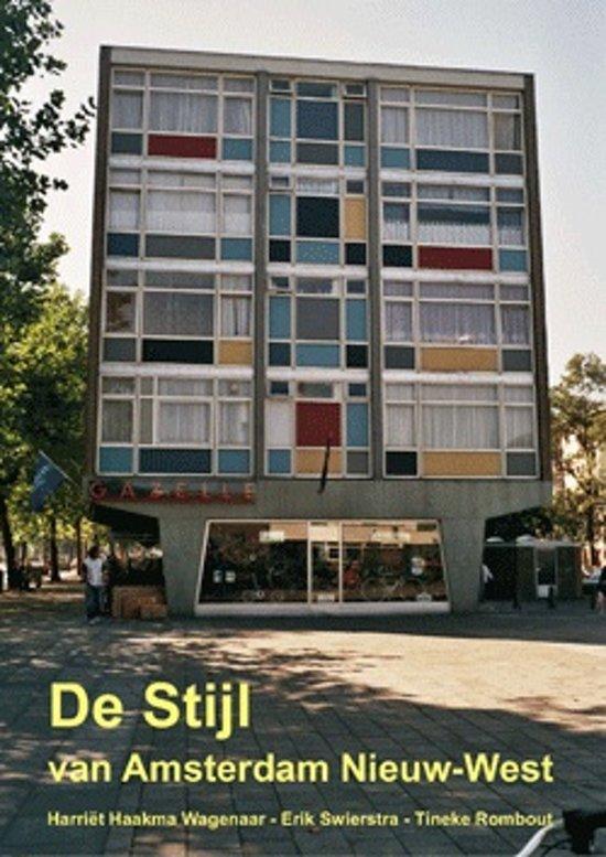 Stijl Van Amsterdam.Bol Com De Stijl Van Amsterdam Nieuw West E Swierstra