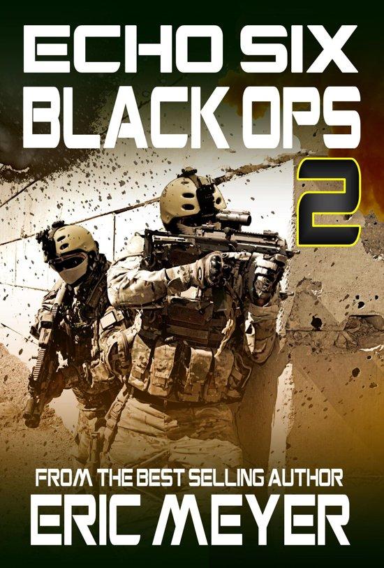 Echo Six: Black Ops 2